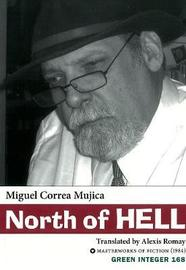 North Of Hell by Miguel Correa Mujica image