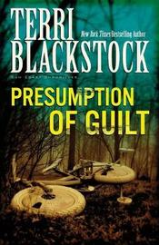 Presumption of Guilt by Terri Blackstock image