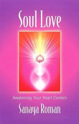 Soul Love by Sanaya Roman