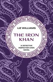 The Iron Khan by Liz Williams