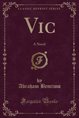 Vic by Abraham Benrimo