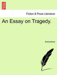 tragedy genre essay Characteristics of revenge tragedy also offers an early example of the genre[1] thomas kyd's the spanish tragedy hamlet revenge essay the tragedy paper.