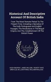 Historical and Descriptive Account of British India by Hugh Murray