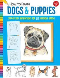How to Draw Dogs & Puppies by Diana Fisher image