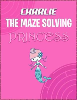 Charlie the Maze Solving Princess by Doctor Puzzles image