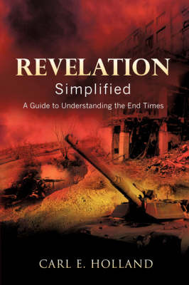 Revelation Simplified by Carl E Holland image