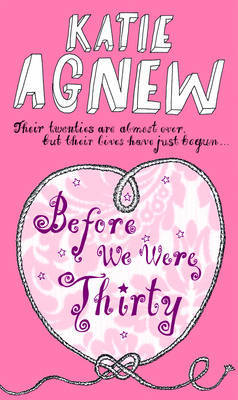Before We Were Thirty by Katie Agnew image