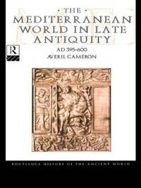 Mediterranean World in Late Antiquity AD 395-600 by Averil Cameron image