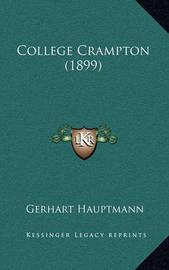 College Crampton (1899) by Gerhart Hauptmann
