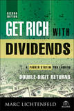Get Rich with Dividends, Second Edition by Marc Lichtenfeld