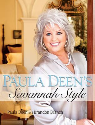 Paula Deen's Savannah Style by Paula Deen