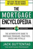 Mortgage Encyclopedia 2/E by Jack M. Guttentag