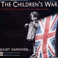 The Children's War by Juliet Gardiner image