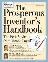 The Independent Inventor's Handbook by Louis Foreman