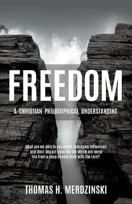 Freedom by Thomas H Merdzinski