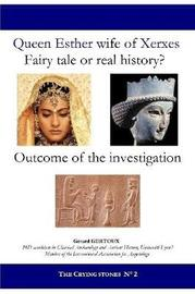 Queen Esther Wife of Xerxes: Fairy Tale or Real History? by Gerard Gertoux image