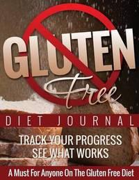Gluten Free Journal by Speedy Publishing LLC
