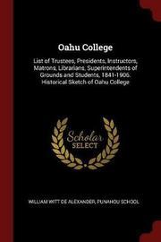 Oahu College by William Witt De Alexander image
