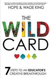 The Wild Card by Wade King