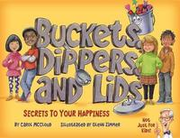 Buckets, Dippers, and Lids by Carol McCloud