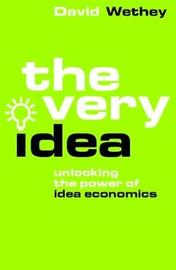 The Very Idea by David Wethey
