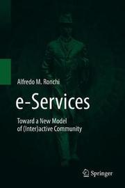 e-Services by Alfredo M Ronchi