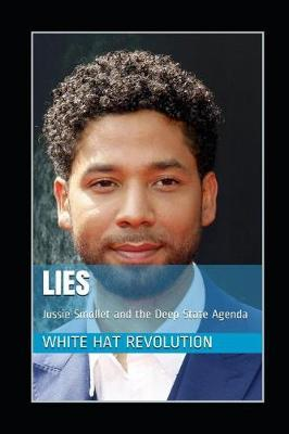 Lies by White Hat Revolution