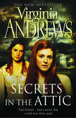 Secrets in the Attic by Virginia Andrews