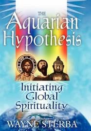 The Aquarian Hypothesis by Wayne Sterba image