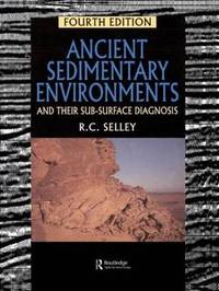 Ancient Sedimentary Environments by Richard C. Selley image