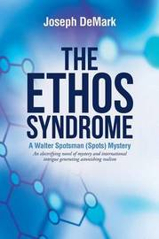 The Ethos Syndrome by Joseph DeMark image