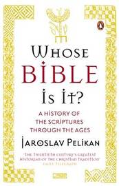 Whose Bible Is It? by Jaroslav Pelikan image
