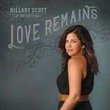 Love Remains by Hillary Scott