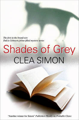 Shades of Grey by Clea Simon image