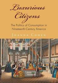 Luxurious Citizens by Joanna Cohen image