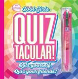 Cool Girls Quiztacular by Mickey Gill