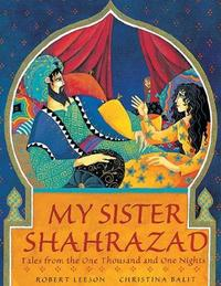 My Sister Shahrazad by Robert Leeson image