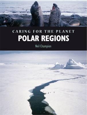 Polar Regions by Nigel Champion