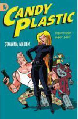 Candy Plastic: Racing Reads by Joanna Nadin