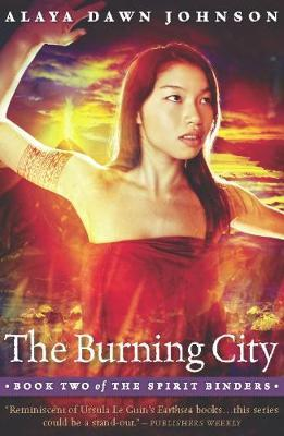 The Burning City by Alaya Dawn Johnson
