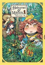 Hakumei & Mikochi, Vol. 1 by Takuto Kashiki image