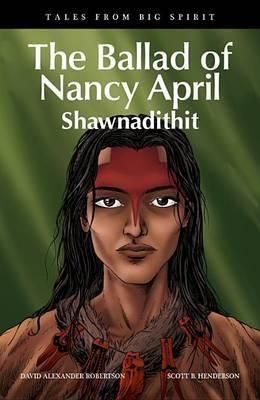 The Ballad of Nancy April by David Alexander Robertson
