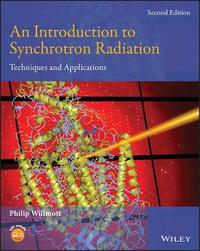 An Introduction to Synchrotron Radiation by Philip Willmott