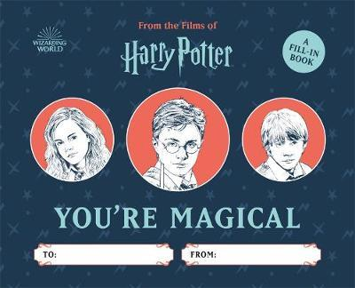 Harry Potter: You're Magical by Donald Lemke