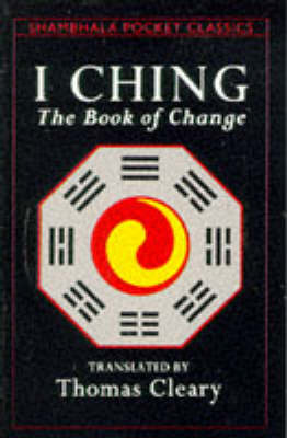 I Ching - The Book Of Change by Thomas Cleary image