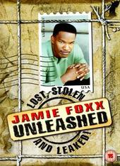 Jamie Foxx - Unleashed: Lost, Stolen And Leaked! on DVD