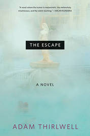 The Escape by Adam Thirlwell image