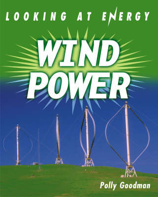 Wind Power by Polly Goodman