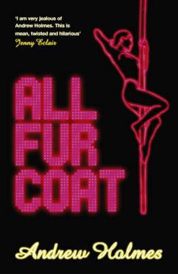 All Fur Coat by Andrew Holmes