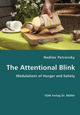 The Attentional Blink by Nadine Petrovsky